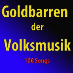 Goldbarren der Volksmusk 110 Songs